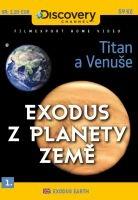 Exodus z planety Země 1 - Titan a Venuše - papírová pošetka DVD