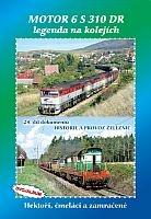 Historie železnic: MOTOR 6 S 310 DR - legenda na kolejích (2x DVD)