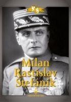 Milan Rastislav Štefánik - digipack DVD