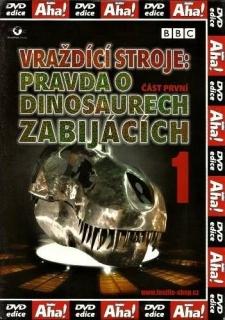 Vraždící stroje - pravda o dinosaurech zabijácích 1 - DVD