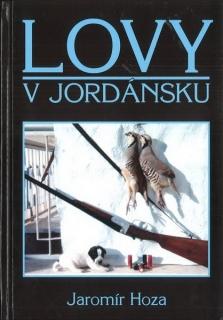 Lovy vJordánsku - Jaromír Hoza