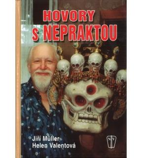Hovory sNepraktou - Jiří Müller, Helen Valentová