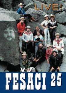 Fešáci 25 - Live - DVD