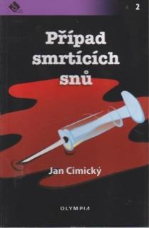Případ smrtících snů - Jan Cimický
