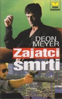 Zajatci smrti - Deon Meyer