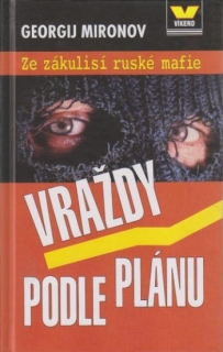 Vraždy podle plánu - Georgij Mironov