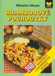 Bramborové pochoutky - Miroslav Mayer