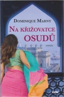 Na křižovatce osudů - Dominique Marny