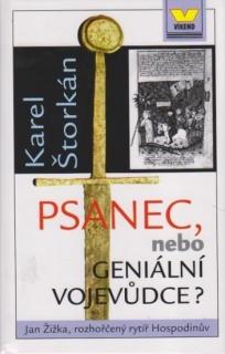 Psanec, nebo geniální vojevůdce - Karel Štorkán