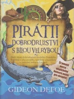 Piráti! Dobrodružství s bílou velrybou - Gideon Defoe