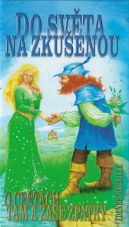 Do světa na zkušenou - Neubauer  Zdeněk