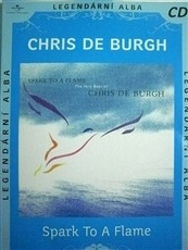 CD - Chris De Burgh: Spark To A Flame