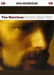 CD - Van Morrison: Brown Eyed Girl