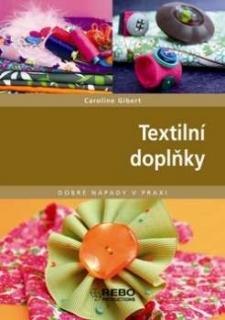 Textilní doplňky - dobré nápady v praxi