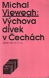 Výchova dívek v Čechách-Michal Viewegh