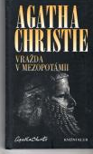 Vražda v Mezopotánii-Agatha Christie(bazarové zboží)