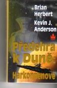 Předehra k Duně Harkonnenové-Brian Herbert,Kevin J.Anderson(bazarové zboží)