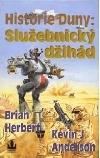 Historie Duny:Služebnický džihád-Brian Herbert,Kevin J.Anderson(bazarové zboží)