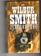 Zlatokopové-Wilbur Smith(bazarové zboží)