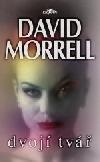 Dvojí tvář-David Morrel(bazarové zboží)