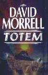 Totem-David Morrelll(bazarové zboží)
