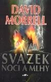 Svazek noci a mlhy-David Morrell(bazarové zboží)