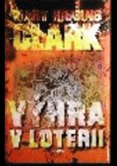 Výhra v loterii-Mary Higgins Clark(bazarové zboží)