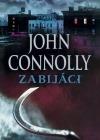 Zabijáci-John Connolly(bazarové zboží)