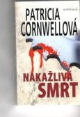 Nakažlivá smrt-Patricia Cornwellová(bazarové zboží)