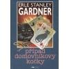 Případ domovníkovy kočky-Erle Stanley Gardner(bazarové zboží)