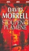 Stoupenci plamene-David Morrell(bazarové zboží)