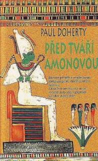 Před tváří Amonovou - Paul Doherty (bazarové zboží)