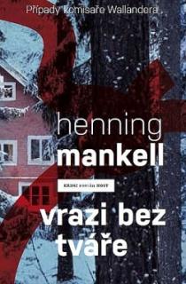 Vrazi bez tváře-Henning Mankell(bazarové zboží)
