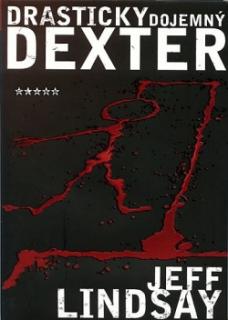 Drasticky dojemný Dexter-Jeff Lindsay(bazarové zboží)