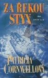Za řekou Styx-Patricia Cornwellová(bazarové zboží)