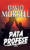 Pátá profese-David Morrell(bazarové zboží)