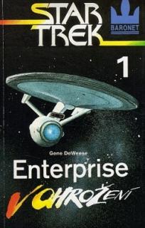 Star Trek 1 Enterprise-V ohrožení -Gene Deweese (bazarové zboží)