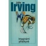 Imanigární přítelkyně-John Irving