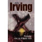 Poslední noc na Klikaté řece-John Irving
