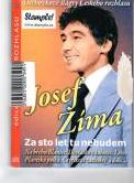 Josef Zíma-Za sto let tu nebudem-DVD