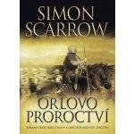 Orlovo proroctví-Simon Scarrow
