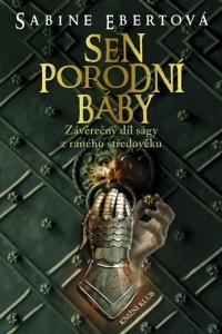 Sen porodní báby-Sabine Ebertová