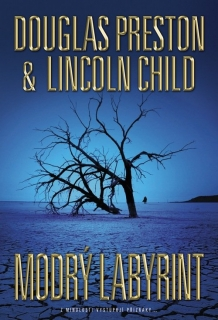 Modrý labyrint-Douglas Preston,Lincoln Child