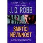 Smrtící nevinnost-Nora Roberts-píšící pod jménem J.D.Robb