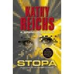 Stopa-Kathy Reighs,Brendan Reichs