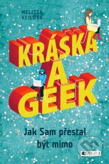 Kráska a Geek-Melissa Keilová