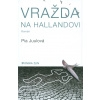 Vražda na Hallandovi-Pia Juulová