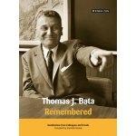 Thomas J.Baťa-Remembered-Stanislav Knotek(kniha v anglickém jazyce)