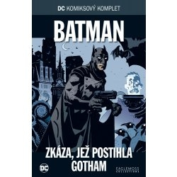 DC Komiksový komplet-Batman-Zkáza,lež postihla Gotman