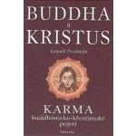 Buddha a Kristus-Leopold Procházka-karma budhisticko-křesťanské pojetí(